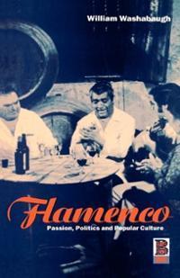 flamenco-passion-politics-popular-culture-william-washabaugh-hardcover-cover-art