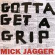 Mick Jagger – Gotta Get a Grip / England Lost (Polydor, 2017)