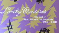 Nick Cave & The Bad Seeds – Lovely Creatures (Mute/BMG, 2016)