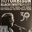 Roy Orbison – Black & White Night (Sony Legacy/Roy's Boys, 2017)