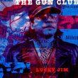 The Gun Club – Lucky Jim
